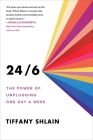24/6: The Power of Unplugging One Day a Week Cover Image
