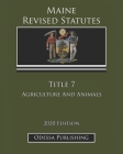 Maine Revised Statutes 2020 Edition Title 7 Agriculture And Animals Cover Image