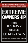 Extreme Ownership: How U.S. Navy SEALs Lead and Win (New Edition) Cover Image