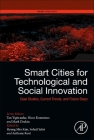 Smart Cities for Technological and Social Innovation: Case Studies, Current Trends, and Future Steps Cover Image