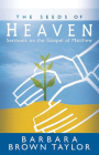 The Seeds of Heaven: Sermons on the Gospel of Matthew Cover Image