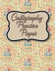 Calligraphy Practice Paper: Calligraphy Guidelines, Calligraphy Workbooks, Calligraphy Paper Ruled, Hand Lettering Sheets, Cute Easter Egg Cover Cover Image