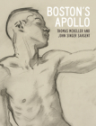Boston's Apollo: Thomas McKeller and John Singer Sargent Cover Image