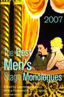 The Best Men's Stage Monologues of 2007 Cover Image