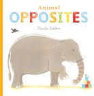 Animal Opposites (Nicola Killen Animals) Cover Image