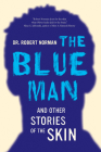 The Blue Man and Other Stories of the Skin Cover Image