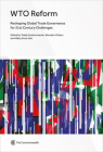 Wto Reform: Reshaping Global Trade Governance for 21st Century Challenges Cover Image