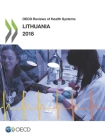 OECD Reviews of Health Systems: Lithuania 2018 Cover Image