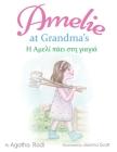Amelie at Grandma's - Η Αμελί πάει στη γιαγιά: Children Cover Image