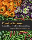 Comida Sabrosa: Home-Style Southwestern Cooking Cover Image