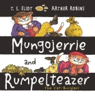 Mungojerrie and Rumpelteazer (Old Possum Picture Books) Cover Image