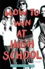 How to Win at High School Cover Image