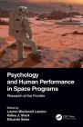 Psychology and Human Performance in Space Programs: Research at the Frontier Cover Image