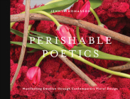 Perishable Poetics: Manifesting Emotion Through Contemporary Floral Design Cover Image