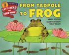 From Tadpole to Frog (Let's-Read-and-Find-Out Science 1) Cover Image