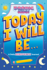 Today I Will Be...: A Daily Mindfulness Journal (Cosmic Kids) Cover Image