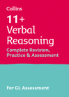 Verbal Reasoning Complete Revision, Practice & Assessment for GL: 11+ Cover Image