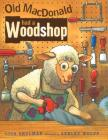 Old MacDonald Had a Woodshop Cover Image