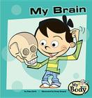 My Brain (My Body) Cover Image