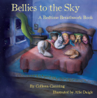 Bellies to the Sky: A Bedtime Breathwork Book Cover Image