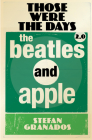 Those Were The Days 2.0: The Beatles and Apple Cover Image