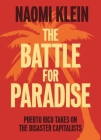 The Battle for Paradise: Puerto Rico Takes on the Disaster Capitalists Cover Image