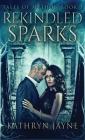 Rekindled Sparks Cover Image