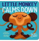 Little Monkey Calms Down (Hello Genius) Cover Image