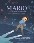 Mario and the Hole in the Sky: How a Chemist Saved Our Planet Cover Image