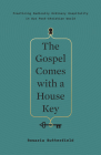 The Gospel Comes with a House Key: Practicing Radically Ordinary Hospitality in Our Post-Christian World (Tgc (Women's Initiatives)) Cover Image