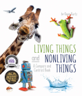 Living Things and Nonliving Things: A Compare and Contrast Book Cover Image