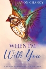 When I'm With You: A 40-Day Devotional Challenge Cover Image