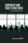 Corporate and Trust Structures: Legal and Illegal Dimensions Cover Image