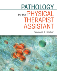 Pathology for the Physical Therapist Assistant Cover Image