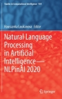 Natural Language Processing in Artificial Intelligence--Nlpinai 2020 (Studies in Computational Intelligence #939) Cover Image