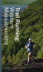 Trail Running Western Massachusetts Cover Image