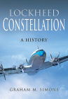Lockheed Constellation: A History Cover Image