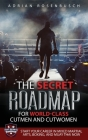 The Secret Roadmap for World-Class Cutmen and Cutwomen: Start Your Career in Mixed Martial Arts, Boxing, And Muay Thai Now! Cover Image