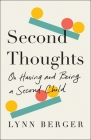 Second Thoughts: On Having and Being a Second Child Cover Image