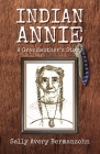 Indian Annie: A Grandmother's Story Cover Image