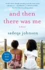 And Then There Was Me: A Novel of Friendship, Secrets and Lies Cover Image
