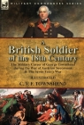 A British Soldier of the 18th Century: the Military Career of George Townshend during the War of Austrian Succession & The Seven Year's War Cover Image