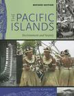 The Pacific Islands: Environment and Society, Revised Edition Cover Image