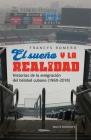 El sueño y la realidad: Historias de la emigración del béisbol cubano (1960-2018) Cover Image