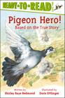 Pigeon Hero!: Ready-to-Read Level 2 Cover Image