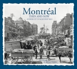 Montreal Then & Now Cover Image