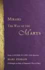 Mirari: The Way of the Marys Cover Image
