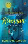 Riverrun: A Novel Cover Image