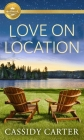 Love on Location (Cabins in the Pines) Cover Image