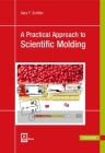 A Practical Approach to Scientific Molding Cover Image